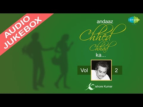 Andaz Chhed Chhad Ka | Kishore Kumar | Kanchi Re Kanchi Re | Audio Juke Box | Volume 2 video