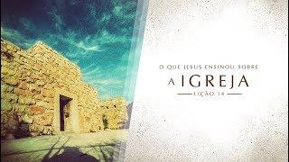 Bíblia Fácil | Ensinos de Jesus | TEMA 14 #Igreja | 19ª Temporada