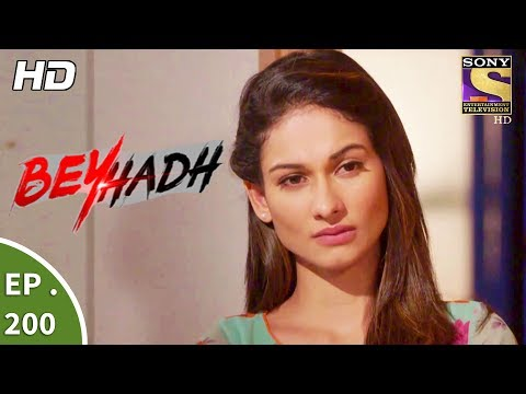 Beyhadh - बेहद - Ep 200 - 17th July, 2017 thumbnail