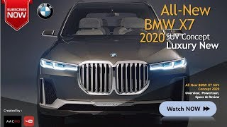 The 2020 BMW New X7 SUV Concept Real On The Road Amazing Car & Overview