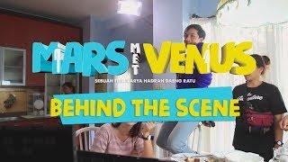 FILM MARS MET VENUS | BEHIND THE SCENE | DIARY GE PAMUNGKAS