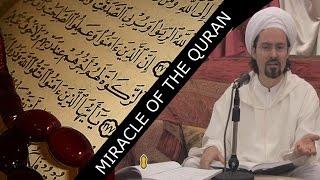 Miracle of the Quran – Shaykh Hamza Yusuf | Amazing
