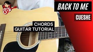 Cueshe - Back to Me - chords guitar tutorial
