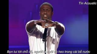 [Vietsub] Kevin Hart Stand Up Comedy (2007)