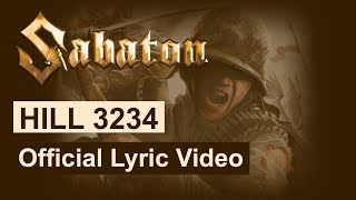 SABATON - Hill 3234 (Official Lyric Video)