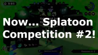 4000 Subscribers + Splatoon Competition #2 Signups
