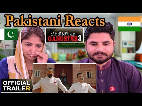Pakistani Reacts To | Saheb, Biwi Aur Gangster 3 | Official Trailer | Sanjay Dutt |Jimmy Shergill
