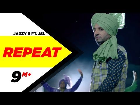 Repeat (Full Song) | Jazzy BFt. JSL | Latest Punjabi Songs 2015 | Speed Records