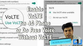 Hindi | Enable VoLTE on 4G Phone or Use JIO4GVoice For Free Calling | Gadgets To Use