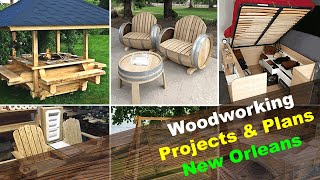 Woodworking Projects & Plans New Orleans Louisiana LA