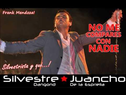 Mi amor eres tu - Silvestre Dangond (Wilfran Castillo)