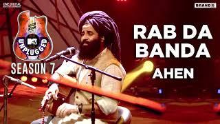 Rab Da Banda | Ahen | MTV Unplugged | Season 7 | Brand B