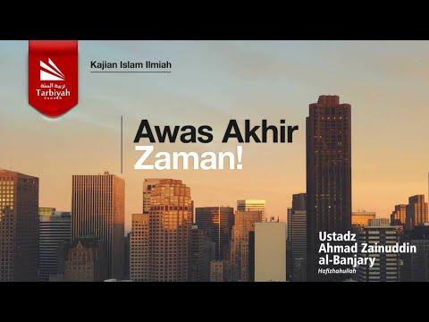 Tabligh Akbar : Awas Akhir Zaman! | Ustadz Ahmad Zainuddin, Lc