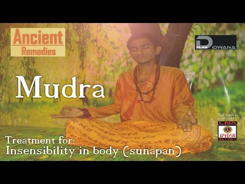 Ancient Remedies:Treatment for insensibility in body (sunapan...