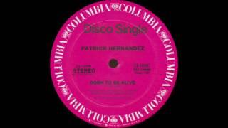 Patrick Hernandez - Born To Be Alive (Columbia Records 1979)