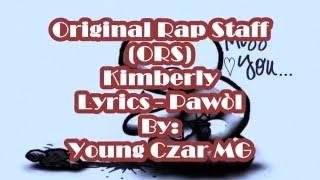 Original Rap Staff (ORS) kimberly Lyrics (Pawòl)