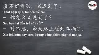 Học tiếng Trung dễ như ăn kẹo - Bài 49: Xin lỗi, tôi lại đến trễ rồi