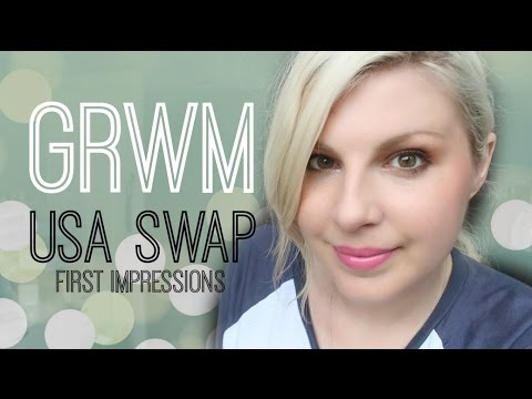 GRWM / USA Swap First Impressions