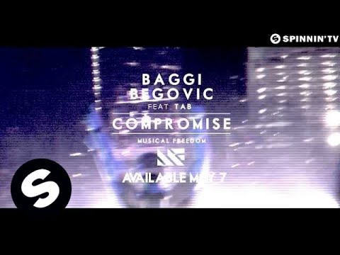 Baggi Begovic ft. Tab - Compromise [Preview] (Available May 7)