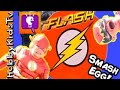 World's Biggest FLASH Smash Egg! Gorilla Grodd SMASHES + Fast...