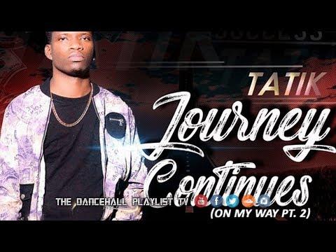 Tatik - Journey Continues (On My Way Pt.2) 2017
