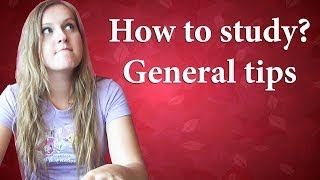 №13 How to study - General tips