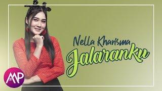 Dangdut - Nella Kharisma - Jalaranku (Official Video)