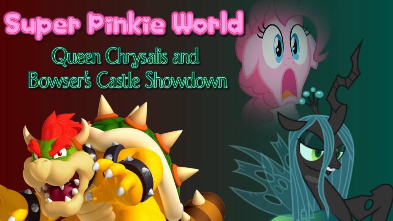 queen chrysalis and bowser u0026 39 s castle showdown