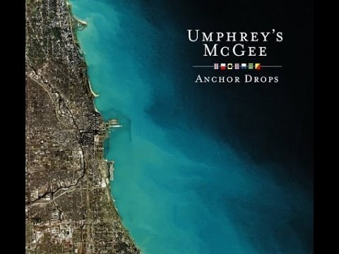 Umphreys Mcgee - Anchor Drops