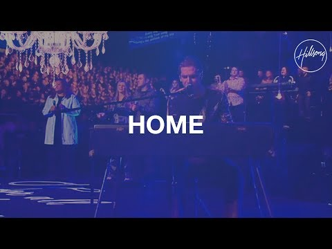 Hillsong United - My Home