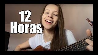 download musica 12 Horas - Dilsinho ft Marília Mendonça Thayná Bitencourt - cover