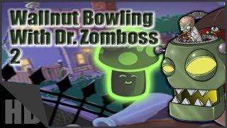 plants vs zombies dr zomboss rematch wallnut bowling with zomboss