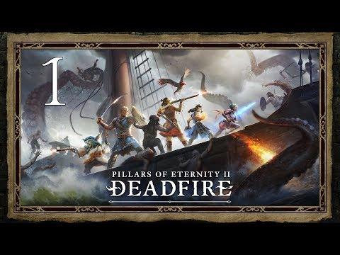 Pillars of Eternity II: Deadfire ★ 1: Приплыли