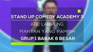 Stand Up Comedy Academy 3 : Ate, Lampung - Mantan Yang Pamrih