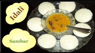 Idli Sambar Recipe | The famous south Indian Dish