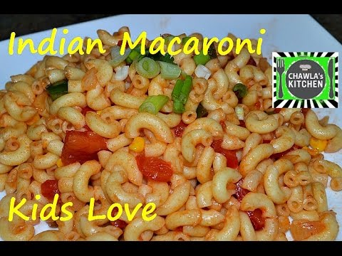 Indian Macaroni, your kids will Love. Easy and Quick Old School time Recipe by Chawlas-Kitchen.com