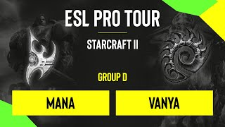SC2 - MaNa vs. Vanya - DH SC2 Masters - Summer 2020 - Group D - EU