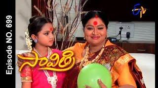 Savithri | 28th June 2017 | Full Episode No 699 | ETV Telugu