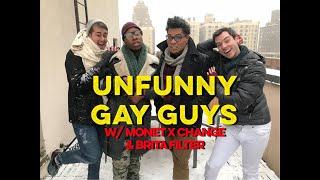 Unfunny Gay Guys 2 w/ Monet X Change & Brita Filter