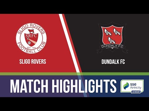 HIGHLIGHTS: Sligo Rovers 0-2 Dundalk
