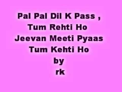 Pal_Pal Dil K Pass Tum Rehti ho .. Jeevan Meeti Pyaas .. Tum...