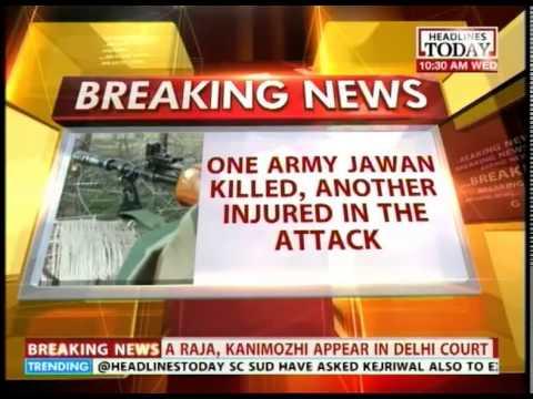 Army Jawan killed in Kupwara in terrorist attack