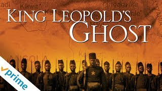 King Leopold's Ghost | Trailer | Available Now