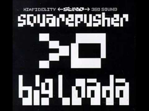 Massif (stay strong)_Big Loada_Squarepusher