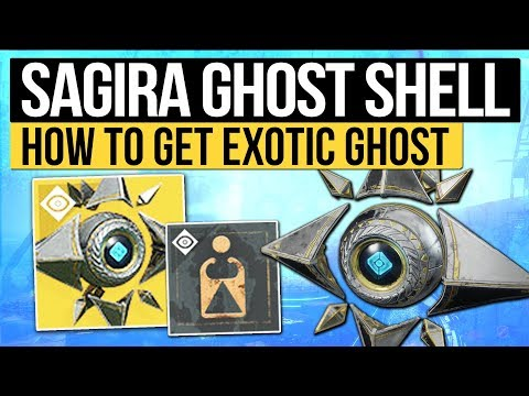 Destiny 2 | HOW TO GET SAGIRA'S SHELL - New Exotic Ghost Shell & How to Get It! (Curse of Osiris)