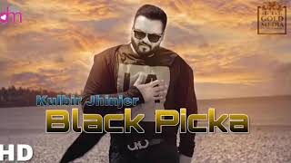 download lagu Black Picka Full  Kulbir Jhinjer Ft. Deep Jandu gratis