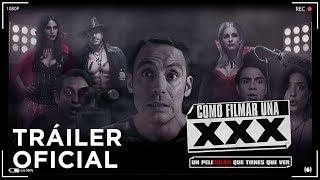 Cómo Filmar una XXX - Tráiler oficial