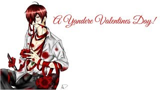 ASMR Roleplay ? A Yandere Valentines Day! ? ( Insane ) ? ( LOUD ) ? ( Terrifying ) ? ( Unisex )