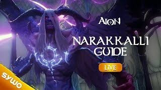 AION 6.2 | Narakkalli Guide (complete with all rooms + bosses)