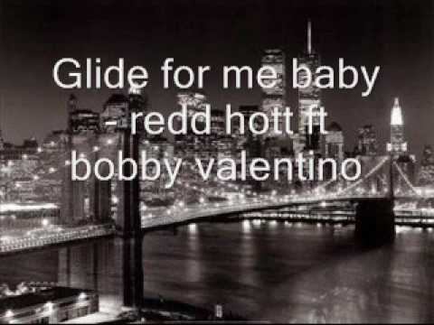 Glide For Me Baby - Redd Hott Ft Bobby Valentino video